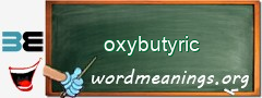 WordMeaning blackboard for oxybutyric